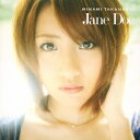 Jane Doe(TypeC CD+DVD) [ 高橋みなみ ]