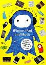 iPhone,iPad and Music