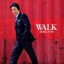 WALK [ 布施明 ]