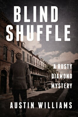 Blind Shuffle: A Rusty Diamond Mystery画像