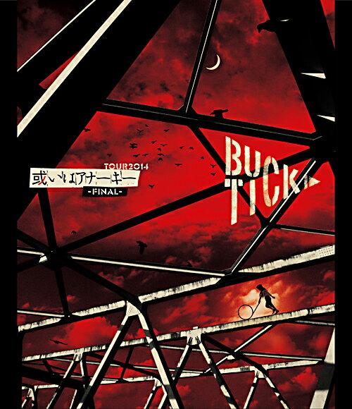 ミュージック, その他 TOUR2014 -FINAL-Blu-ray BUCK-TICK
