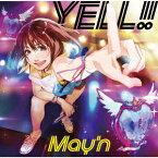 YELL!! [ May'n ]