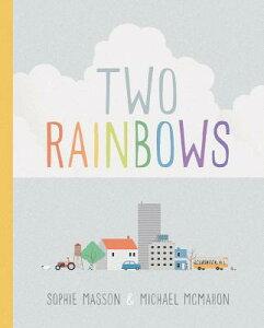 Two Rainbows 2 RAINBOWS [ Sophie Masson ]