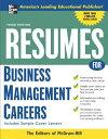 楽天ブックスで買える「Resumes for Business Management Careers RESUMES FOR BUSINESS MGMT CARE (McGraw-Hill Professional Resumes) [ McGraw-Hill ]」の画像です。価格は2,851円になります。
