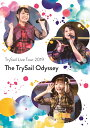 "TrySail Live Tour 2019""The TrySail Odyssey""(初回生産限定盤)【Blu-ray】 [ TrySail ]"
