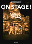 TOKYO DISNEY RESORT Photography Project Imagining the Magic  ON STAGE ! [ ディズニーファン編集部 ]