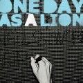 【輸入盤】 ONE DAY AS A LION / ONE DAY AS A LION