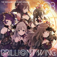 THE IDOLM@STER SHINY COLORS BRILLI@NT WING 03 バベルシティ・グレイス