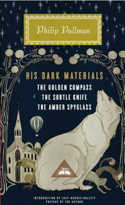 His Dark Materials: The Golden Compass, the Subtle Knife, the Amber Spyglass HIS DARK MATERIALS (Everyman's Library Contemporary Classics) [ Philip Pullman ]