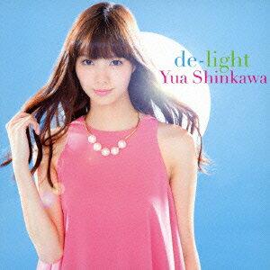 【楽天ブックスならいつでも送料無料】de-light(ジャケット写真A CD+DVD) [ 新川優愛 ]