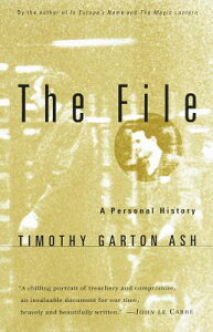 The File: A Personal History FILE [ Timothy Garton Ash ]