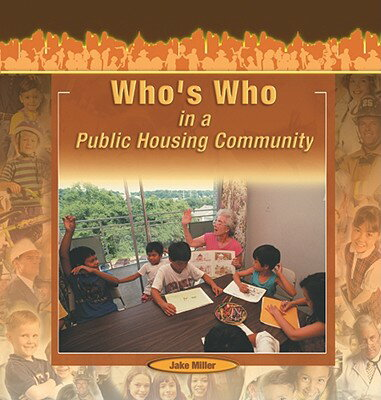 Who's Who in a Public Housing Community WHOS WHO IN A PUBLIC HOUS -LIB (Communities at Work...