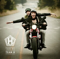 【楽天ブックスならいつでも送料無料】Take Me(初回限定盤 CD+DVD) [ TEAM H ]