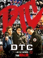 DTC-湯けむり純情篇ー from HiGH&LOW【Blu-ray】