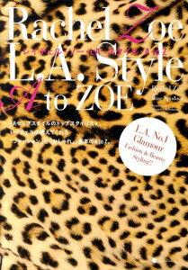 【送料無料】Rachel Zoe L.A.Style A to ZOE