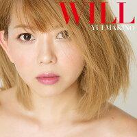 WILL (初回限定盤 CD+DVD)