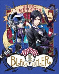 【楽天ブックスならいつでも送料無料】黒執事 Book of Circus 1【完全生産限定版】【Blu-ray】