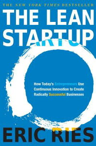 【送料無料】The Lean Startup: How Today's Entrepreneurs Use Continuous Innovation to Crea...