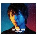 GET OVER HERE (豪華盤 CD+DVD) [ 柿原徹也 ]