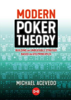 Modern Poker Theory: Building an Unbeatable Strategy Based on GTO Principles画像