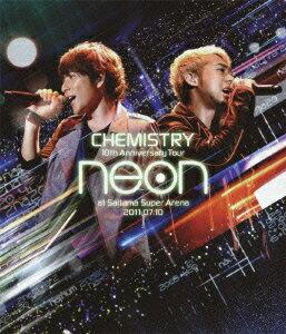 【送料無料】10th Anniversary Tour neon at Saitama Super Arena 2011.07.10【Blu-ray】 [ CHE...