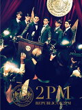 REPUBLIC OF 2PM(初回限定A CD+DVD)