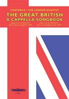 【輸入楽譜】カンタービレ - ザ・ロンドン・カルテット: グレート・ブリティッシュ・アカペラ・ソングブック(無伴奏混声四部合唱)
