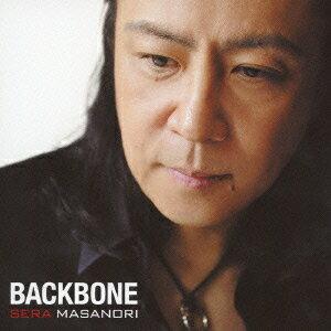 【送料無料】【CD新作5倍対象商品】BACKBONE [ 世良公則 ]