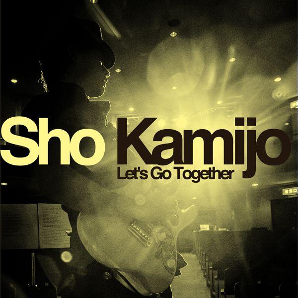 ロック・ポップス, その他 Lets Go Together Sho Kamijo