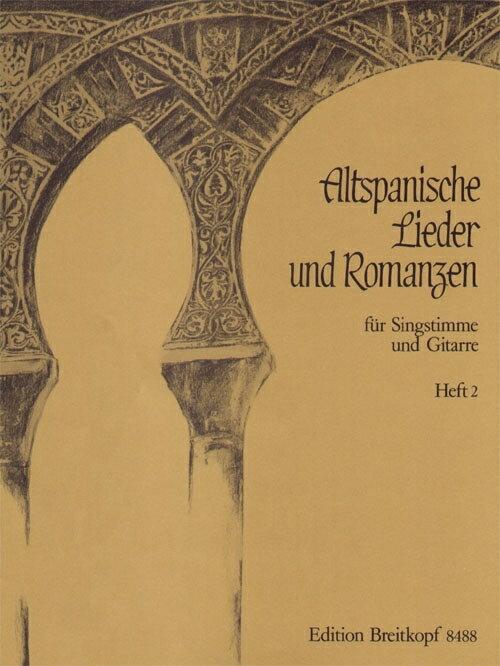 【輸入楽譜】ALTSPANISCHE LIEDER UND ROMANZE BD.2 MIT GITARRE画像