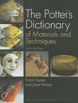 洋書, ART & ENTERTAINMENT The Potters Dictionary of Materials and Techniques POTTERS DICT OF MATERIALS TE Frank Hamer