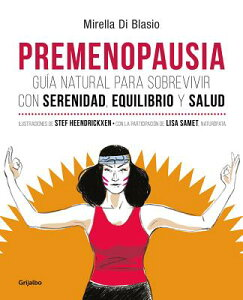 Premenopausia / Premenopause SPA-PREMENOPAUSIA / PREMENOPAU [ Mirella Di Blasio ]