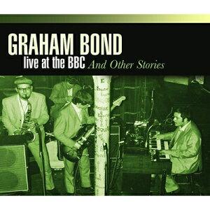 【輸入盤】Live At BBC & Other Stories (4CD) [ Graham Bond ]