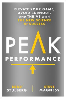 Peak Performance: Elevate Your Game, Avoid Burnout, and Thrive with the New Science of Success画像