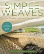 Simple Weaves: Over 30 Classic Patterns and Fresh New Styles [ Birgitta Bengtsson Bjork ]