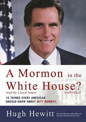 【送料無料】A Mormon in the White House?: Ten Things Every Conservative Should Know about...