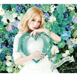 【送料無料】Love Collection 〜mint〜(初回生産限定盤 CD+DVD) [ 西野カナ ]
