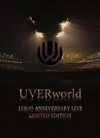 UVERworld 15&10 Anniversary Live LIMITED EDITION【完全生産限定盤】【Blu-ray】