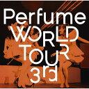 Perfume WORLD TOUR 3rd [ Perfume ] - 楽天ブックス
