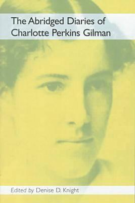 The Abridged Diaries of Charlotte Perkins Gilman画像
