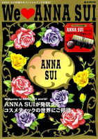 We 〔love〕 Anna Sui