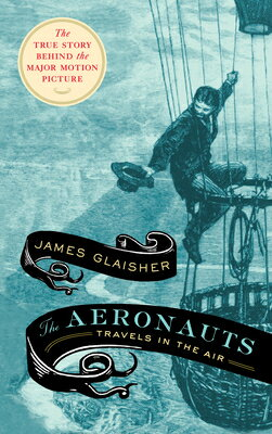 The Aeronauts: Travels in the Air画像