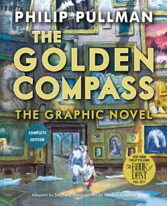 The Golden Compass: The Graphic Novel GOLDEN COMPASS BOUND FOR SCHOO (His Dark Materials (Paperback)) [ Philip Pullman ]