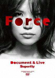 【送料無料】Force〜Document&Live〜 [ Superfly ]