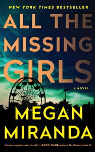 All the Missing Girls ALL THE MISSING GIRLS [ Megan Miranda ]