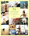 【送料無料】Dog photographer [ かくたみほ ]