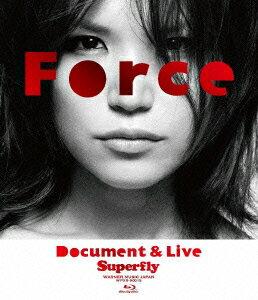 【楽天ブックスならいつでも送料無料】Force〜Document&Live〜【Blu-ray】 [ Superfly ]