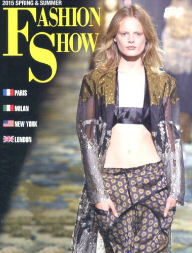 FASHION SHOW(2015 SPRING & S) PARIS-MILAN-NEW YORK-LOND