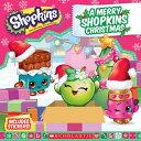 A Merry Shopkins Christmas MERRY SHOPKINS XMAS (Shopkins) [ Meredith Rusu ]