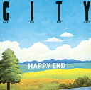 CITY/HAPPY END BEST ALBUM [ はっぴいえんど ]